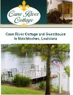 Cane River Cottage and Guesthouse